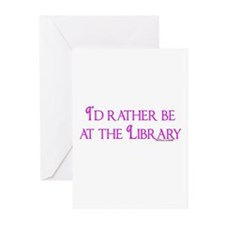 I'd rather be at the Library Greeting Cards (Packa