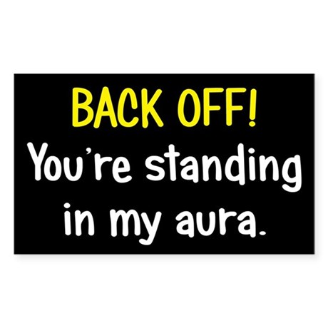 Back off My Aura Sticker (Rectangle)