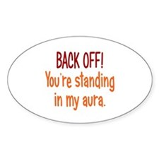 Back off My Aura Decal