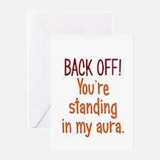 Back off My Aura Greeting Card