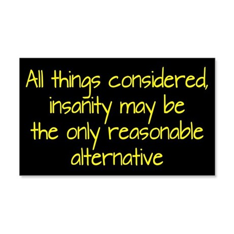 Consider Insanity 20x12 Wall Decal