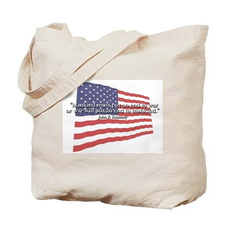 JFK: End to War Quote Tote Bag