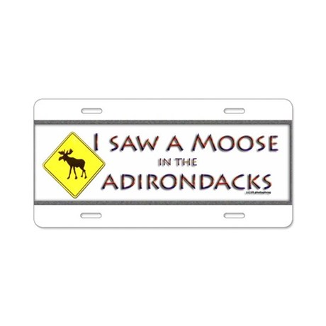 I Saw a Moose! Aluminum License Plate