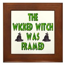 The Wicked Witch Was Framed! Framed Tile
