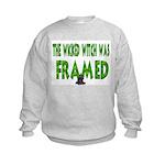 The Wicked Witch Was Framed! Kids Sweatshirt