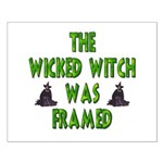 The Wicked Witch Was Framed! Small Poster