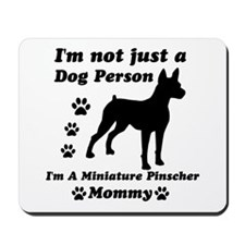 Miniture pinscher mommy Mousepad