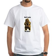 dont poke the bear! T-Shirt