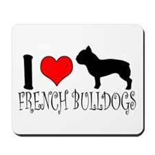 I Heart/Love French Bulldogs Mousepad