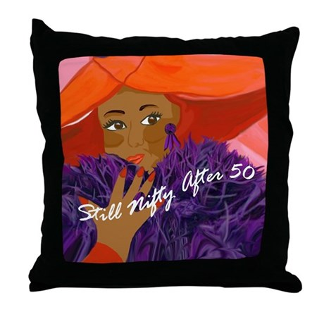 Still NiftyAfter 50-Blk Pretty Pillow Throw Pillow