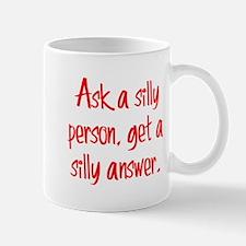 Silly Person Mug