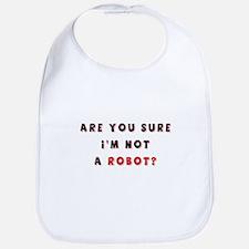 not a robot Bib