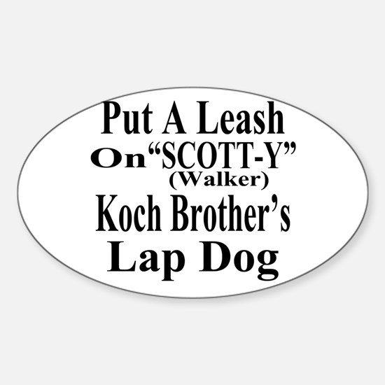 Walker: Koch Bros LapDog Sticker (Oval)