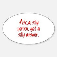 Silly Person Sticker (Oval)