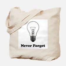 Never Forget Incandescent Tote Bag