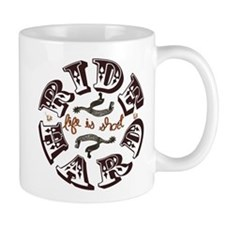 """Life is short, ride hard"" Mug"