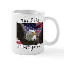 The fight must go on! Mug
