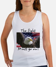 The fight must go on! Women's Tank Top
