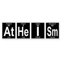 Periodic Table Atheism Bumper Bumper Sticker