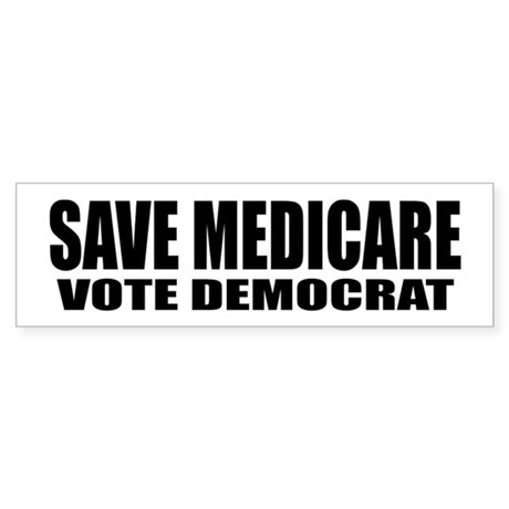 SAVE MEDICARE Sticker (Bumper)