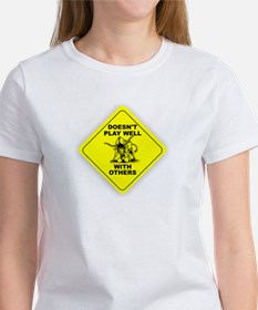 CAUTION! Doesn't Play Well With Others Tee