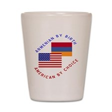 Armenia Birth USA Choice Shot Glass