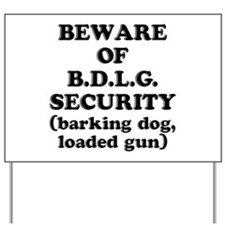 BDLG Security Yard Sign
