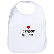I * Elevator Music Bib
