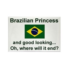 "Good Looking Brazilian Princess Magnet (3""x2"")"