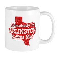 Somebody In Arlington Loves Me Mug