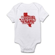 Somebody In Austin Loves Me Infant Bodysuit