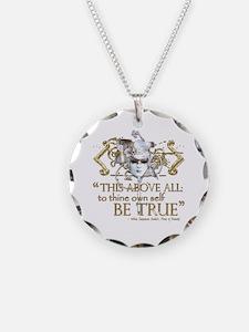 "Hamlet ""Be True"" Quote Necklace"