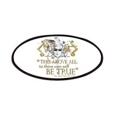 """Hamlet """"Be True"""" Quote Patches"""