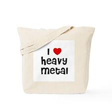 I * Heavy Metal Tote Bag