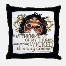 Macbeth Quote Throw Pillow