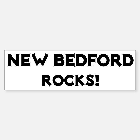 New Bedford Rocks! Bumper Bumper Bumper Sticker