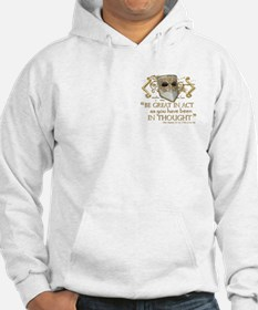 Shakespeare Great In Thought Quote Hoodie