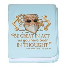 Shakespeare Great In Thought Quote baby blanket
