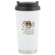Shakespeare Great In Thought Quote Travel Mug