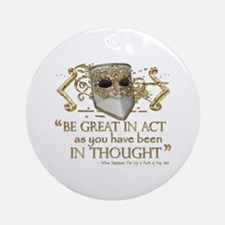 Shakespeare Great In Thought Quote Ornament (Round