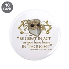 "Shakespeare Great In Thought Quote 3.5"" Button (10"