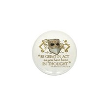 Shakespeare Great In Thought Quote Mini Button (10