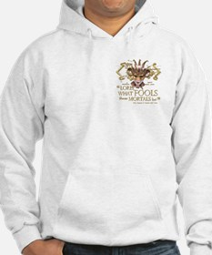 Shakespeare Fools Quote Hoodie