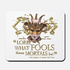 Shakespeare Fools Quote Mousepad