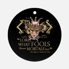 Shakespeare Fools Quote Ornament (Round)