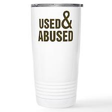 Used and Abused Travel Coffee Mug