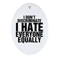 Hate Equally Ornament (Oval)