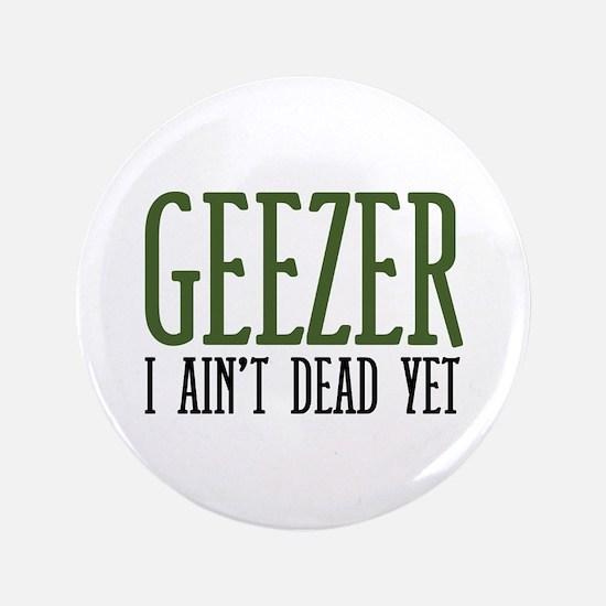 """Geezer 3.5"""" Button (100 pack)"""