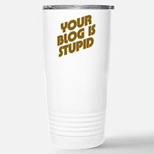 Stupid Blog Stainless Steel Travel Mug