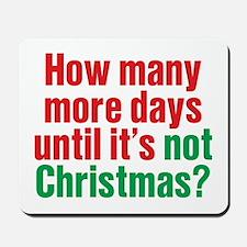 Not Christmas Mousepad